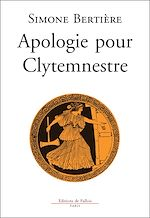 Download this eBook Apologie pour Clytemnestre