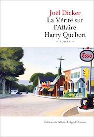 Téléchargez le livre :  La vérité sur l'affaire Harry Quebert - Prix de l'Académie Française 2012