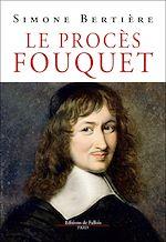 Download this eBook Le Procès Fouquet