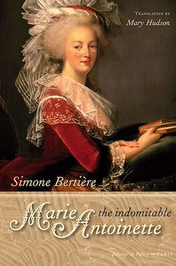 Download the eBook: The Indomitable Marie-Antoinette