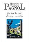 Quatre Lettres de mon moulin