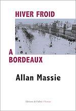 Download this eBook Hiver froid à Bordeaux