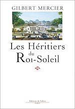 Download this eBook Les Héritiers du Roi-Soleil