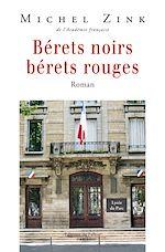Download this eBook Bérets noirs, bérets rouges