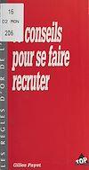 Télécharger le livre :  63 conseils pour se faire recruter