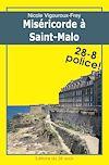 Télécharger le livre :  Miséricorde à Saint-Malo