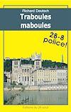 Télécharger le livre :  Traboules Maboules