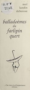 Télécharger le livre :  Balladoèmes du Farlipin Quert