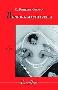 Téléchargez le livre :  Benigna Machiavelli