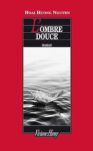 Téléchargez le livre :  L'Ombre douce