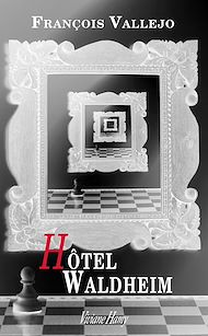 Téléchargez le livre :  Hôtel Waldheim