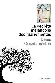 Téléchargez le livre :  La secrète mélancolie des marionettes