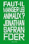 Télécharger le livre :  Faut-il manger les animaux ?
