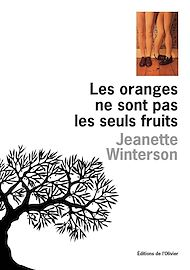 Téléchargez le livre :  Les Oranges ne sont pas les seuls fruits