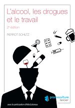 Download this eBook L'alcool, les drogues et le travail