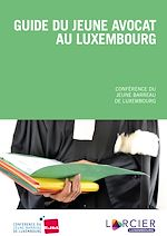 Download this eBook Guide du jeune avocat au Luxembourg