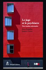 Download this eBook Le juge et le psychiatre