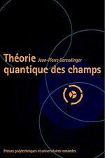 Téléchargez le livre :  Théorie quantique des champs