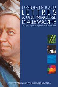 Téléchargez le livre :  Lettres à une princesse d'Allemagne