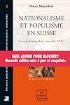 Télécharger le livre :  Nationalisme et populisme en Suisse