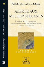 Téléchargez le livre :  Alerte aux micropolluants