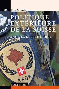 Téléchargez le livre :  Politique extérieure de la Suisse