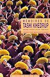 Télécharger le livre :  Mémoires de Tashi Khedrup