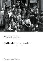 Download this eBook Salle des pas perdus