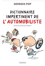 Téléchargez le livre :  Dictionnaire impertinent de l'automobiliste