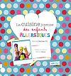 Télécharger le livre :  La cuisine joyeuse des enfants allergiques