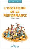 Télécharger le livre :  L'obsession de la performance
