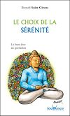 Télécharger le livre :  Le choix de la sérénité