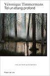 Télécharger le livre :  Tel un étang profond