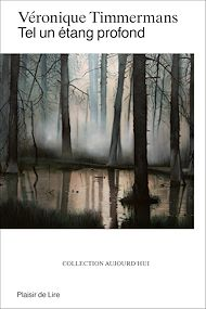 Téléchargez le livre :  Tel un étang profond