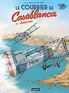 Télécharger le livre :  Le Courrier de Casablanca 1