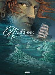 Téléchargez le livre :  Narcisse T1