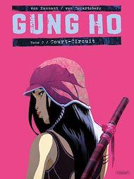 Téléchargez le livre :  Gung Ho T2