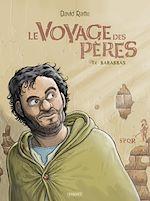 Téléchargez le livre :  Le Voyage des pères T4