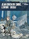 Télécharger le livre :  Jean-Corentin Carré, l'enfant soldat T3