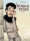 Télécharger le livre :  Le Voyage des pères T5
