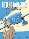 Télécharger le livre :  Hélène Boucher, l'étoile filante