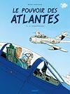 Télécharger le livre :  Le Pouvoir des Atlantes T2