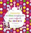 Télécharger le livre :  Desserts et fêtes magiques pour enfants allergiques