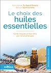 Télécharger le livre :  Le choix des huiles essentielles