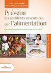 Télécharger le livre :  Prévenir les accidents vasculaires par l'alimentation