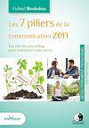 Télécharger le livre :  Les 7 piliers de la communication zen