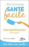 Télécharger le livre :  Mon alimentation santé facile : Index glycémique bas