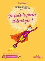Téléchargez le livre :  Mon cahier poche : Je fais le plein d'énergie !