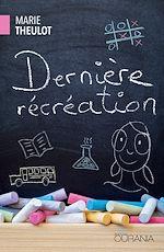 Download this eBook Dernière récréation
