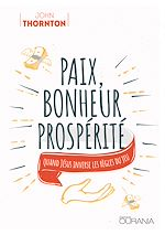 Téléchargez le livre :  Paix, bonheur, prospérité